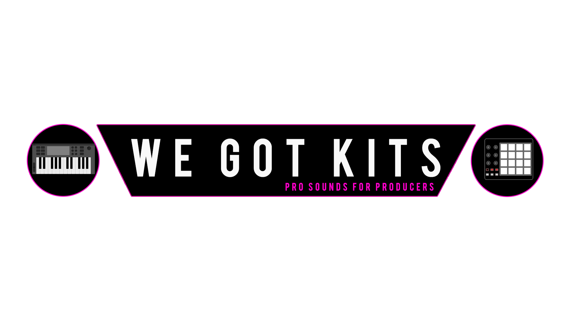 We Got Kits – Pro Sounds for Producers